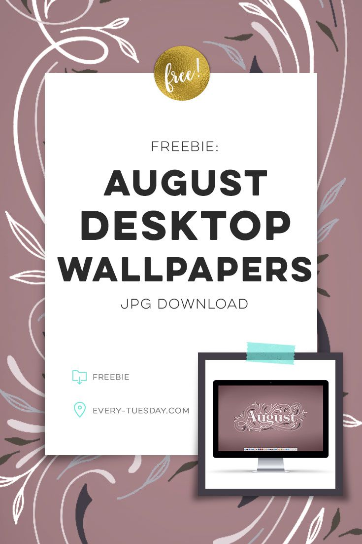 Freebie: August 2019 Desktop Wallpapers - Every-Tuesday