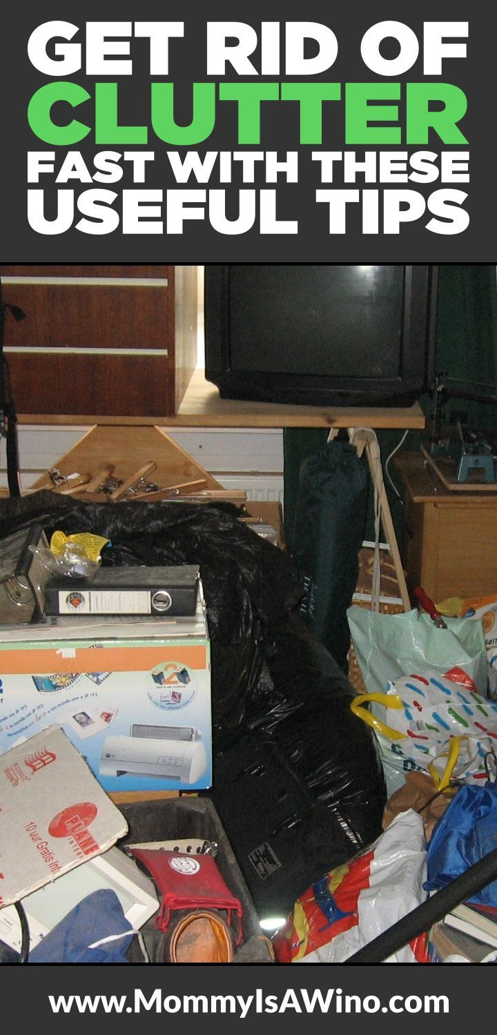 Get Rid Of Clutter Fast With These Useful Tips Clean The For