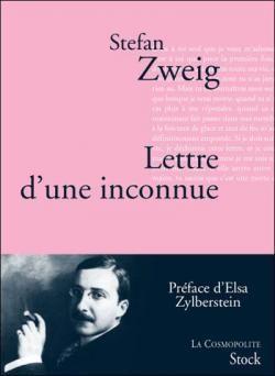 zweig lettre d\\\'une inconnue Critiques, citations, extraits de Lettre d'une inconnue de Stefan  zweig lettre d\\\'une inconnue