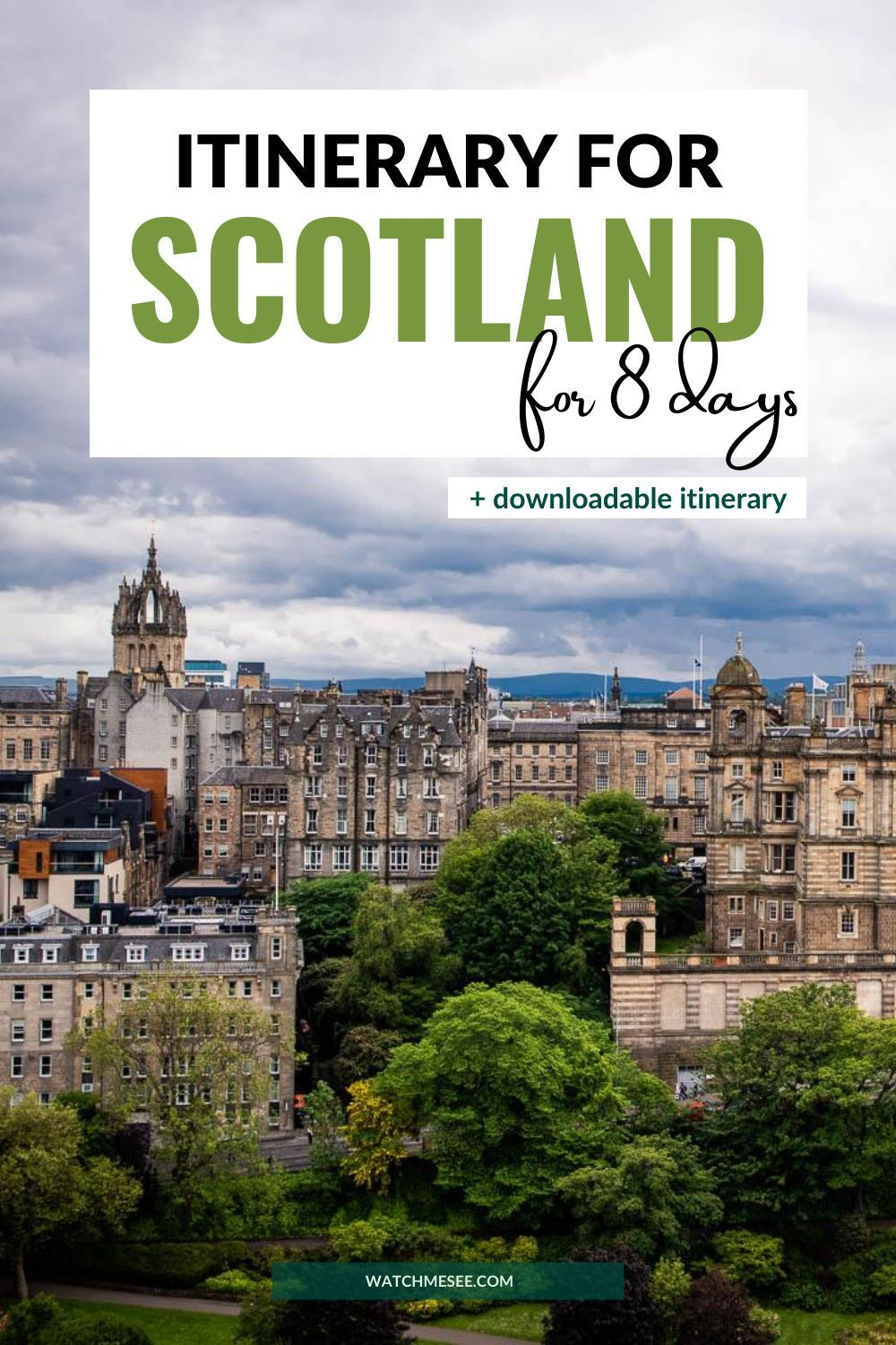 The Perfect One Week Itinerary for Scotland