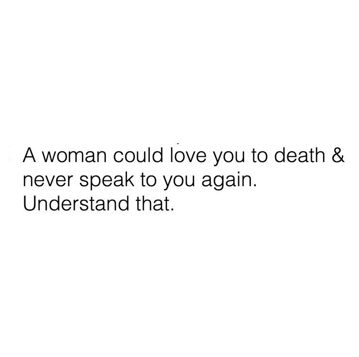 A Woman Could Love You Quotes And Notes True Words Wise Words