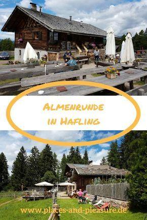 Almenrunde in Hafling - Ausgedehnte Genusswanderung zu drei Almen #lebenunterfreiemhimmel