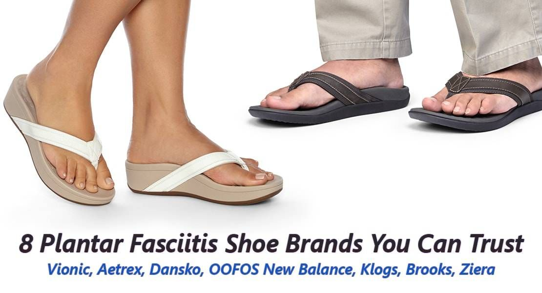 8 Plantar Fasciitis Shoe Brands You Can