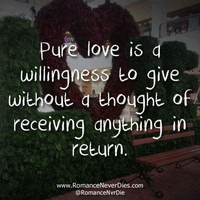 Pure Love | Pure love quotes, Selfless quotes, Love quotes