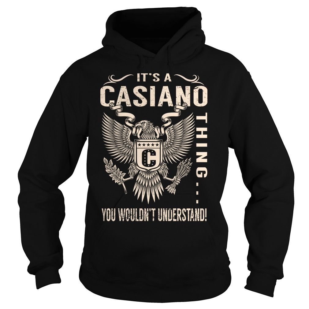 Its a CASIANO Thing You Wouldnt Understand - Last Name, Surname T-Shirt (Eagle)