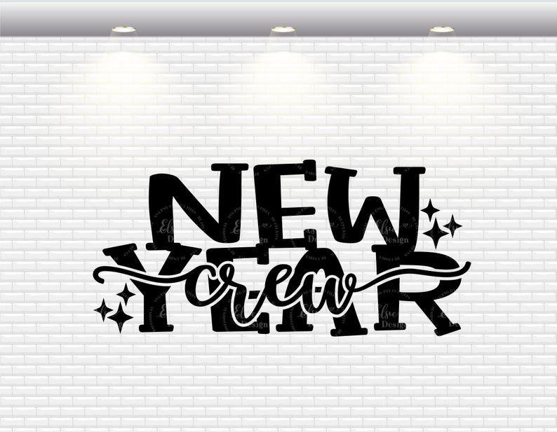 New Year Crew SVG Hello 2020 Svg Happy 2020 Svg Home