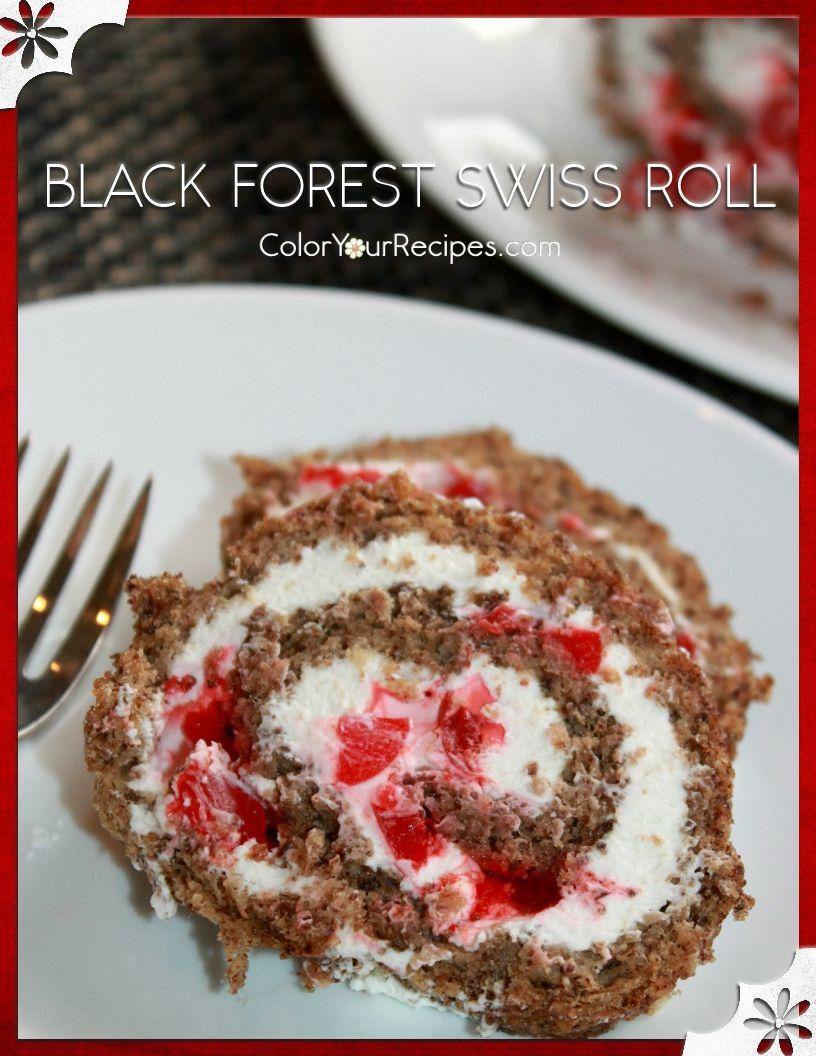 Black Forest Swiss Roll Cake Roll Recipes Swiss Roll Cherry Recipes