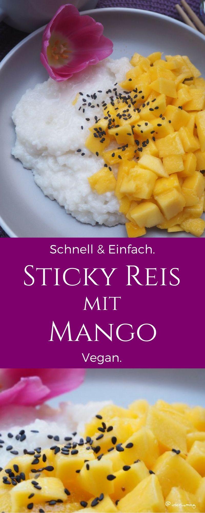 Veganes Dessert Rezept - Exotisch, Thailändisches Nachtisch Rezept. Sticky Rice with Mango. Klebereis mit Mango. Vegan Essen in Bangkok. #einfachernachtisch