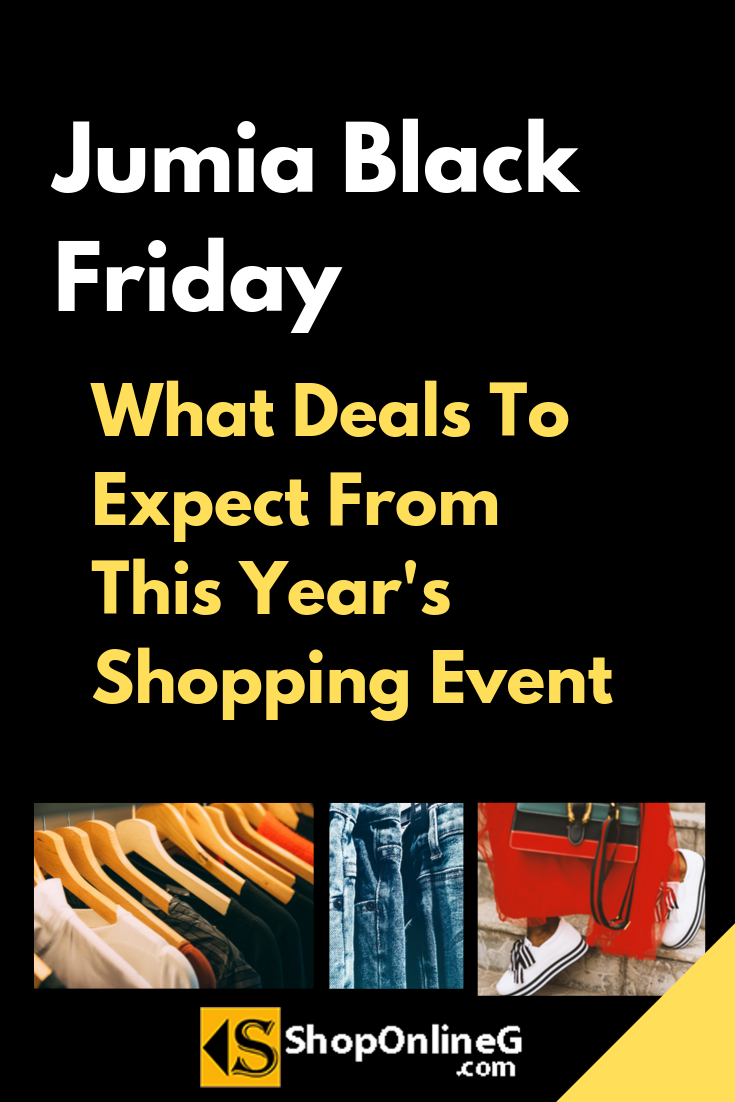 Jumia Black Friday What Deals To Expect From This Year S Shopping Event Jumia Ju Black Friday Shopping Event Black Friday Prices