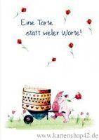 Eine Torte statt vieler Worte  -Klappkarte Grußkarte von Helme Heine