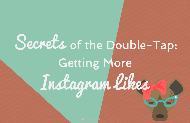 Secrets of the Double-Tap: Getting More Instagram Likes via @undullify