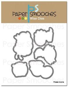 Paper Smooches POSSE ICONS Wise Dies Kim Hughes 15 mom2014 GOT