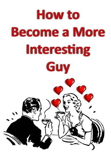 How to be a more interesting woman