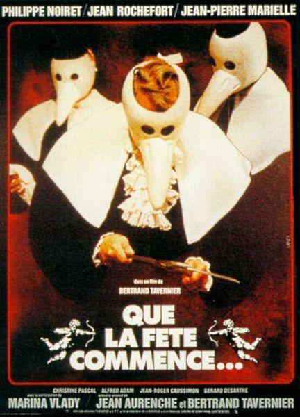 Que La Fete Commence Bertrand Tavernier Jean Rochefort Film Cinema