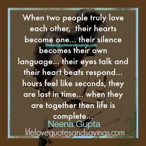 Love Each Other When Two Souls: When Two People Truly Love Each Other, Their Hearts Become