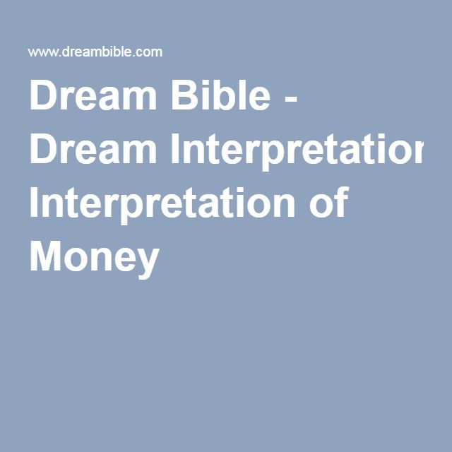 Dream Bible Dream Interpretation Of Money Last Night I Dreamt