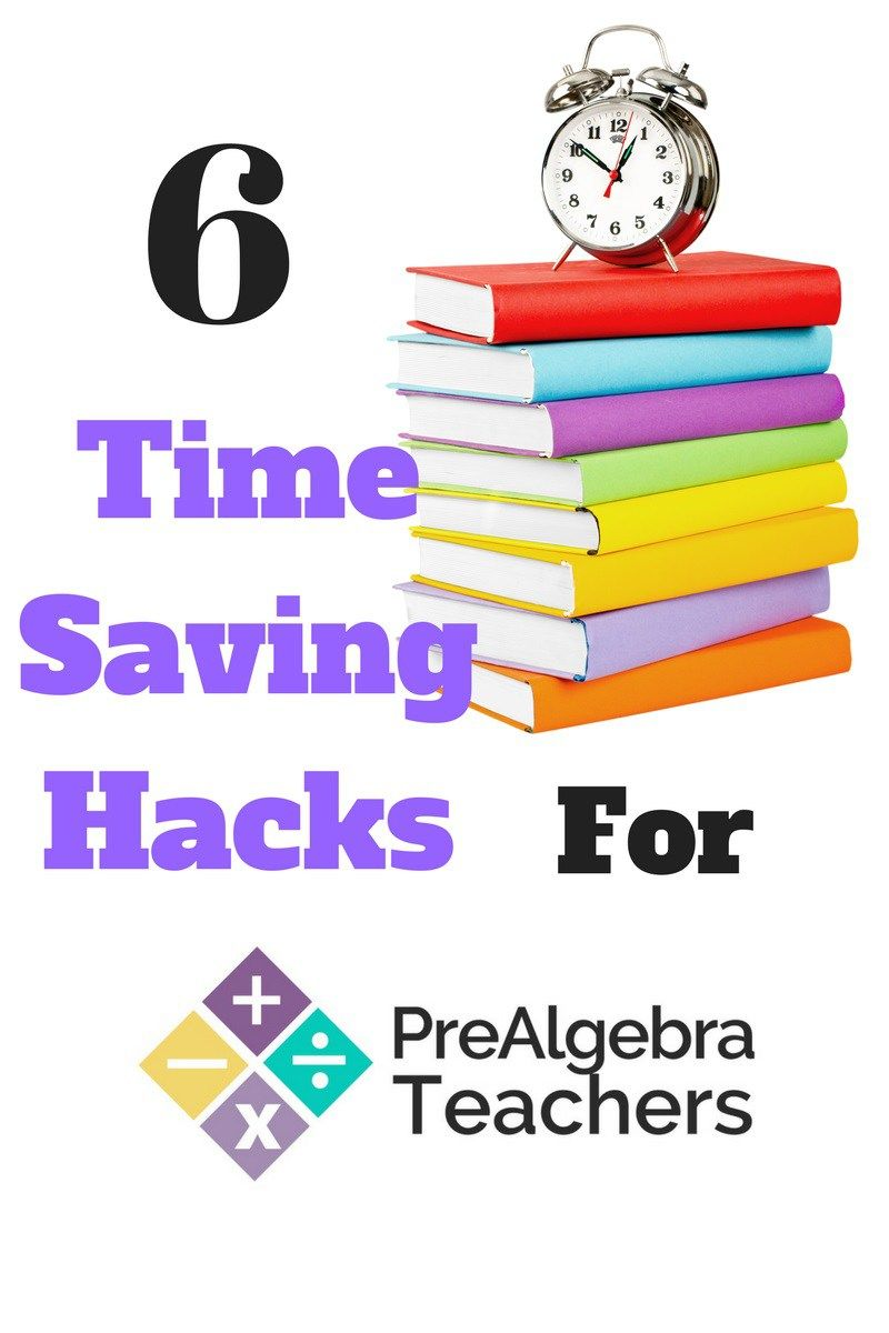 6 Time Saving Hacks for Prealgebra and Middle School Math