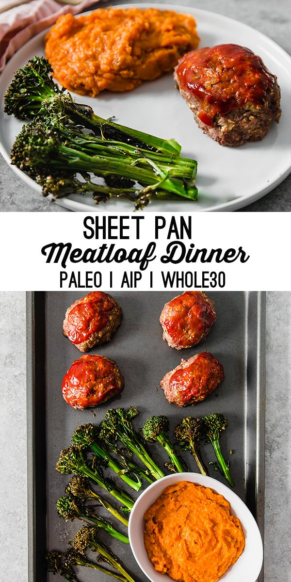 One-Pan Meatloaf Dinner (Paleo, Whole30, AIP) #fooddinners
