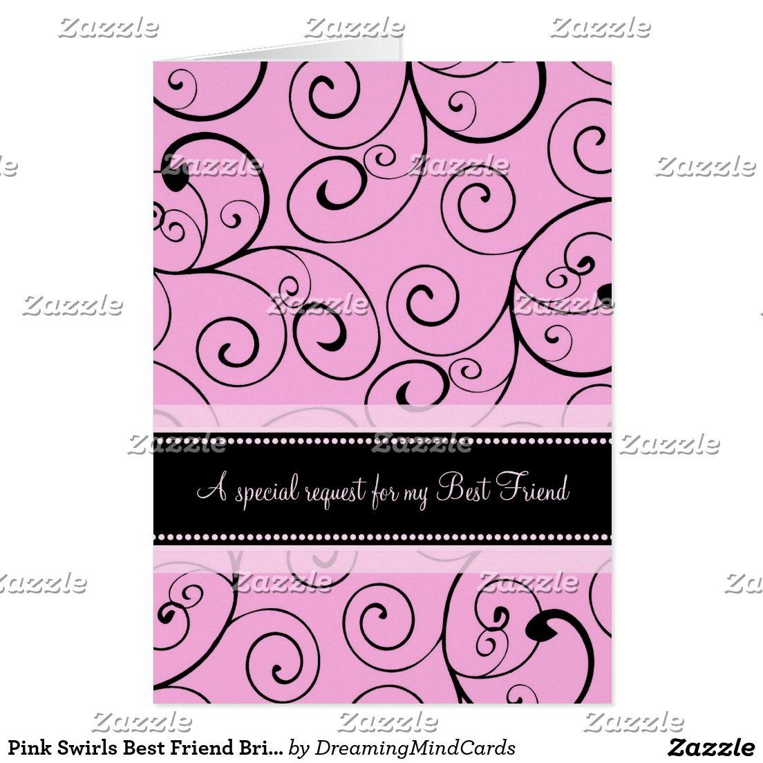 Pink Swirls Best Friend Bridesmaid Invitation Card Zazzle