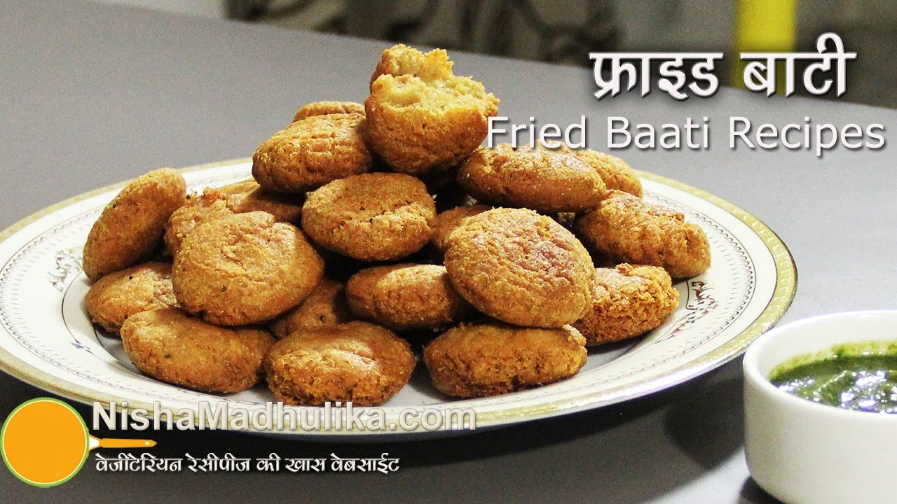 Fried bati recipes fried baati recipe nisha madhulikas recipes fried bati recipes fried baati recipe forumfinder