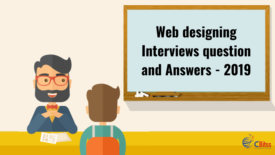 Web Designing Interviews Question And Answer 2019 Interview Questions And Answers Interview Questions Web Design