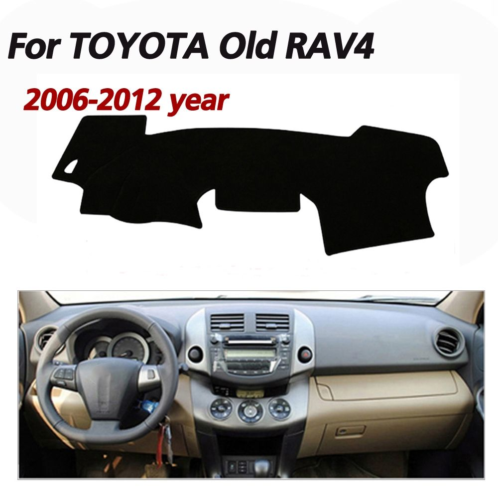 Car Dashboard Cover Mat For Toyota Old Rav4 2006 2017 Years Left Hand Drive Dashmat Pad Dash Covers Accessories