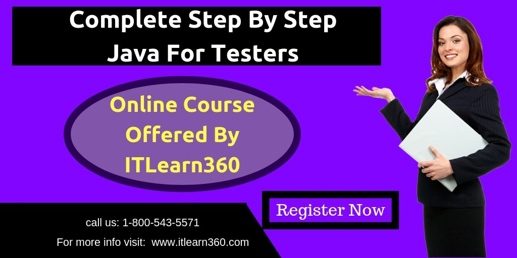 Complete step by step java for testers java for tester