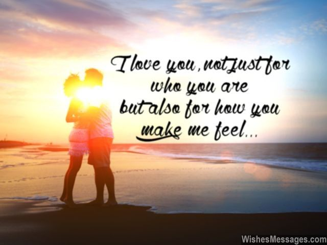 Anniversary wishes for husband quotes and messages for him i love you not just for who you are but also for how you make me feel via wishesmessages altavistaventures Images