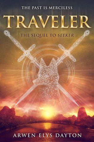 Traveler (Seeker, #2) by Arwen Elys Dayton  |  January 12th 2016