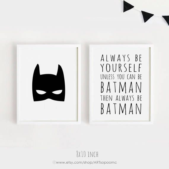 Always Be Yourself Unless You Can Be Batman Poster 50x70 Wall Art