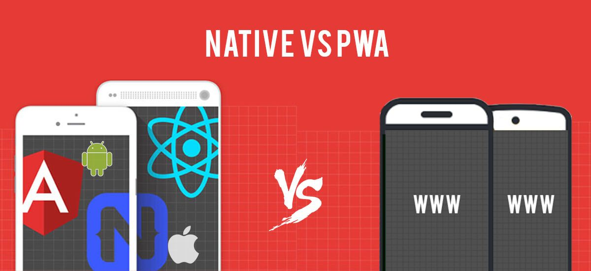 Progressive Web Apps vs Native Apps Who is winning