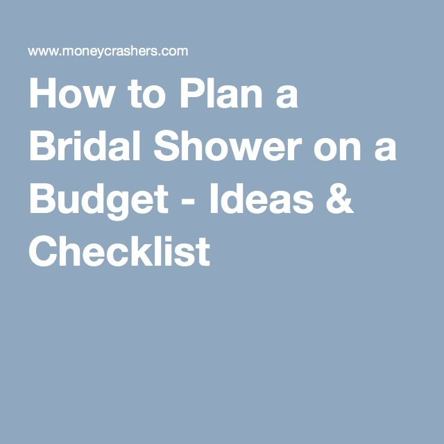 How To Plan A Bridal Shower On A Budget  Ideas  Checklist