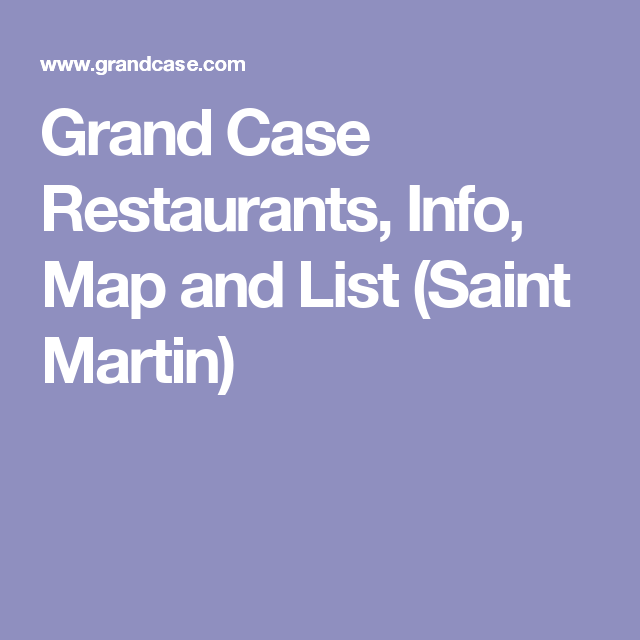 Grand Case Restaurants Info Map And List Saint Martin St - Map a list of addresses