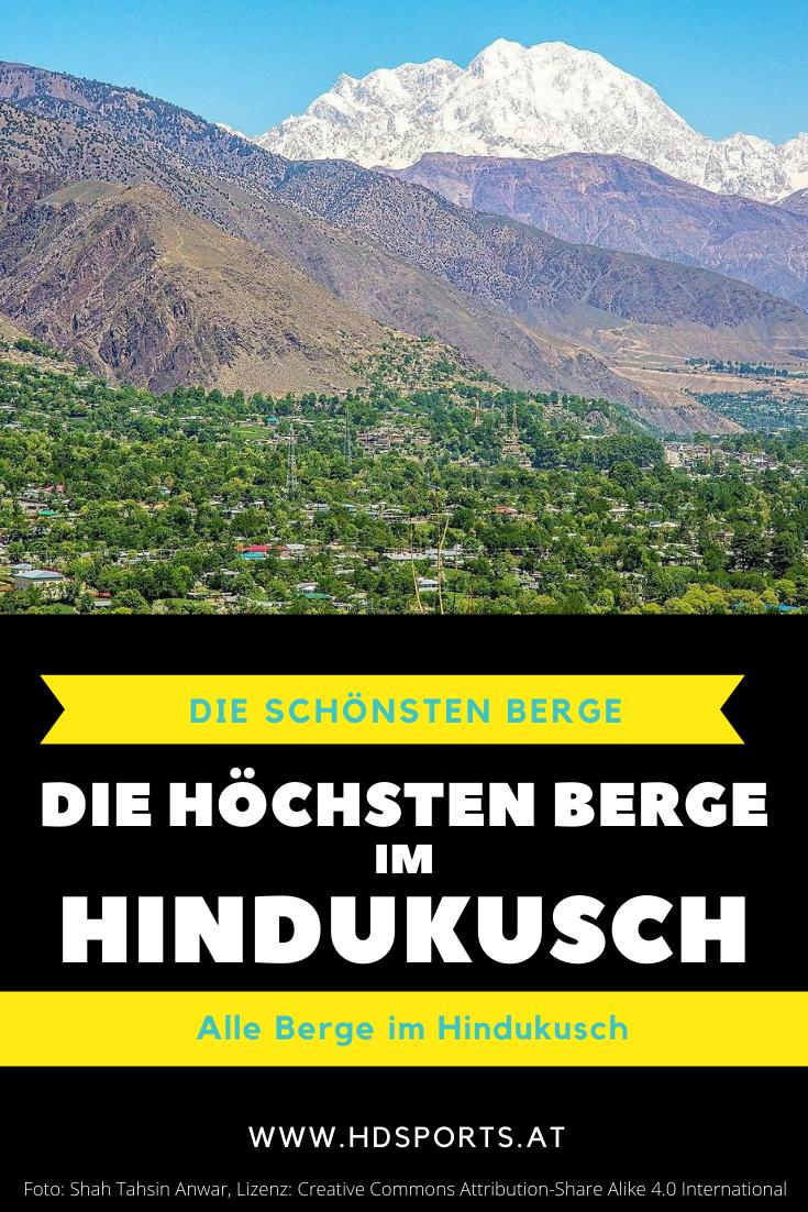 Die Hochsten Berge Im Hindukusch Hindukusch Berge Bergsteigen