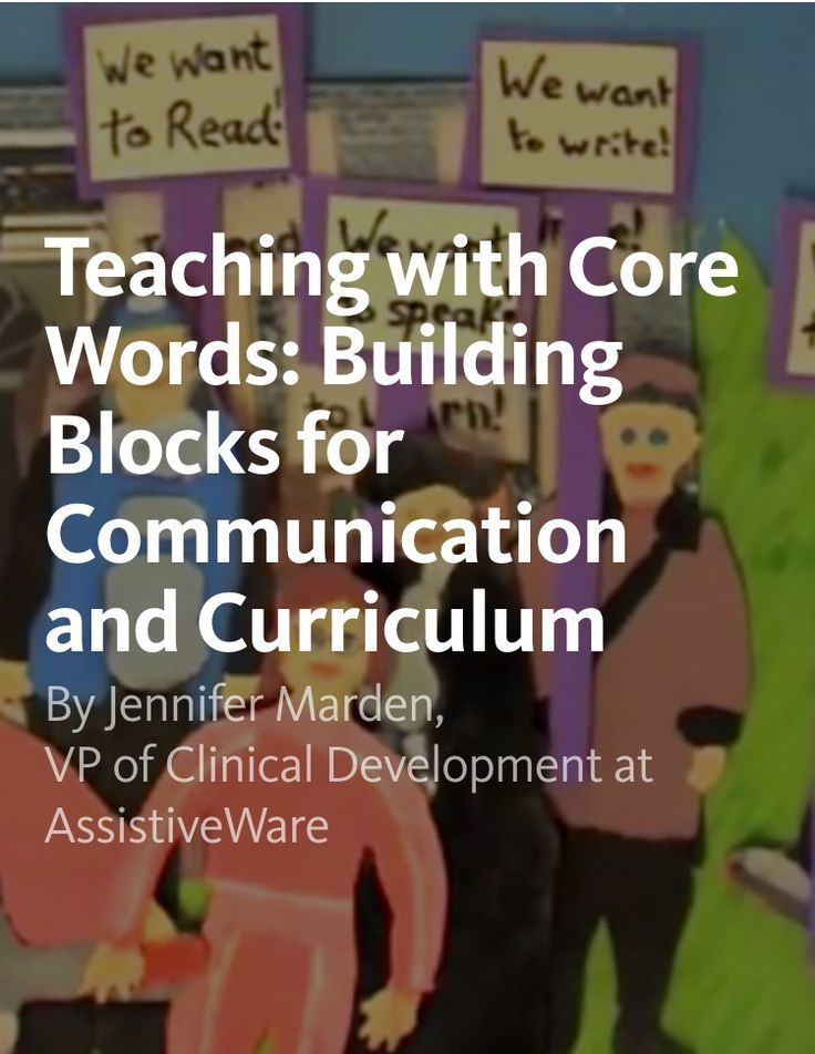 Teaching with Core Words: Building Blocks for Communication and Curriculum by Jennifer Marden