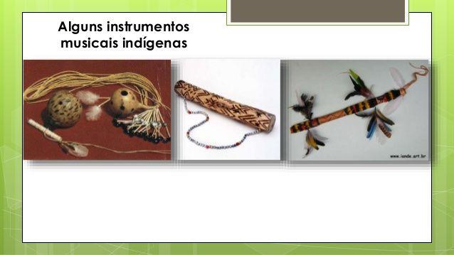 Alguns instrumentos musicais indígenas