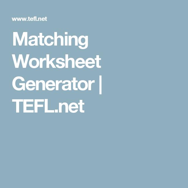 Matching Worksheet Generator | TEFL.net | Get organized | Pinterest ...