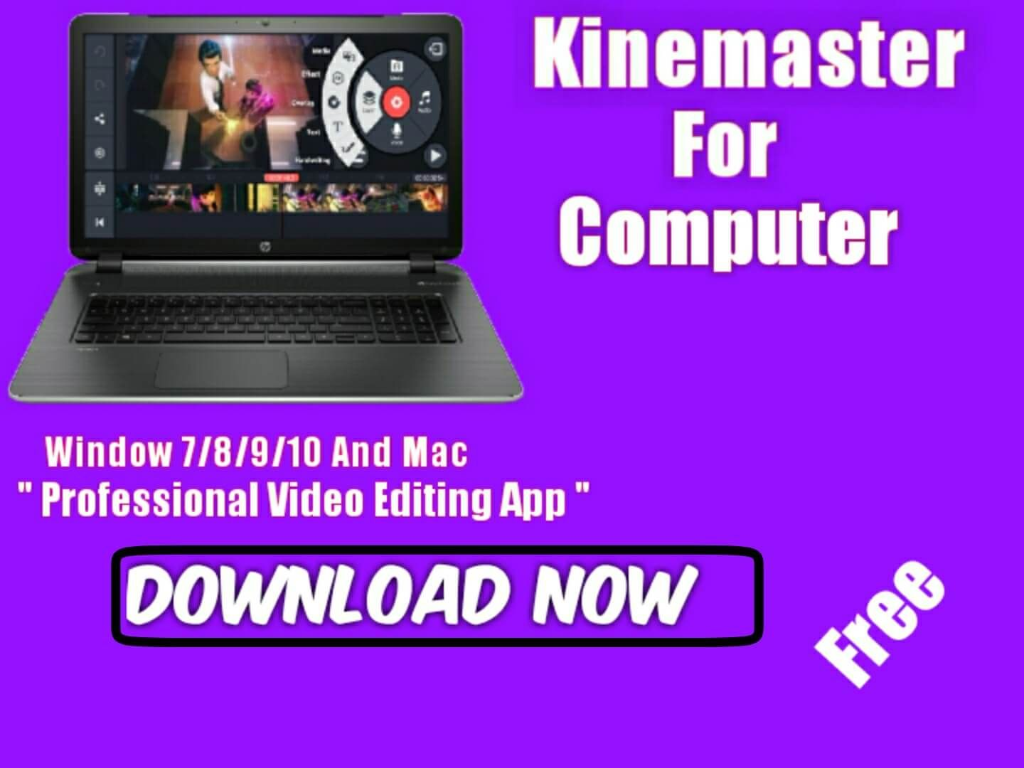 Nowadays, Kinemaster is very popular Professional video