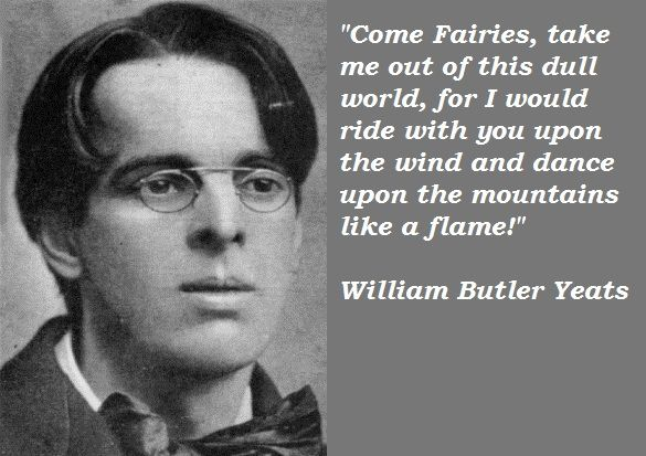 william butler yeats out of have we come  william butler yeats quotations and sayings pictures famous and best quotes of william butler yeats
