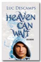 Heaven Can Wait Reizigers Heaven Can Wait Book Lovers Heaven