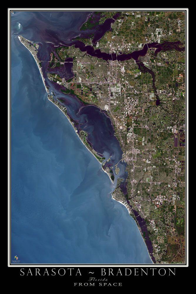 Map Of Bradenton Florida.Sarasota Bradenton Florida Satellite Poster Map Get Out