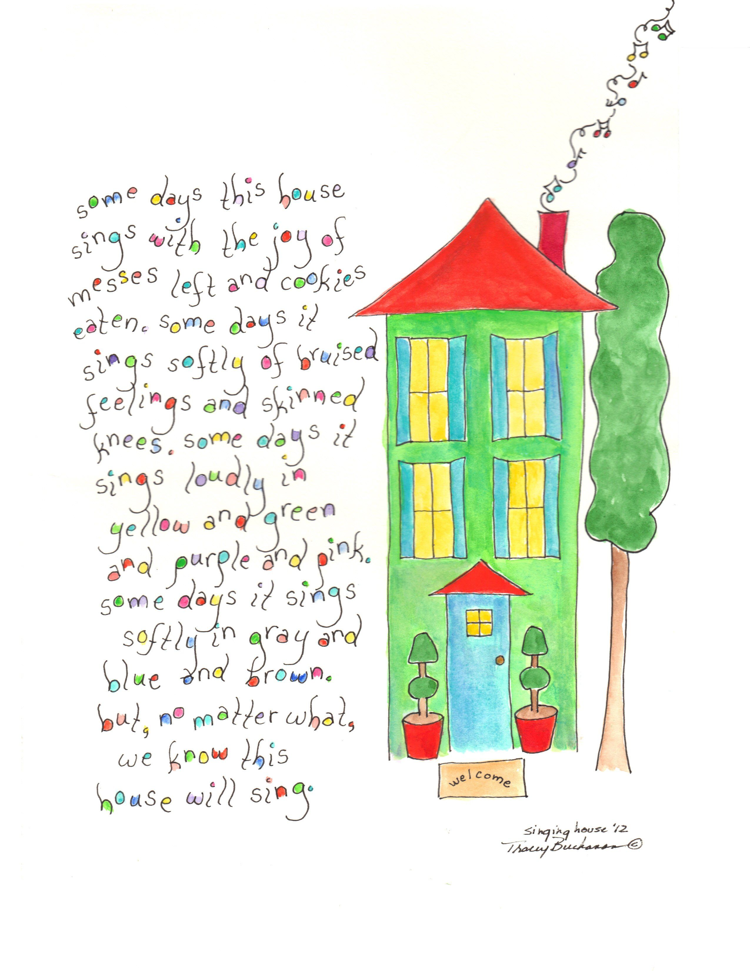 Our homes sing their own special songs.  from Tracey Buchanan Studio