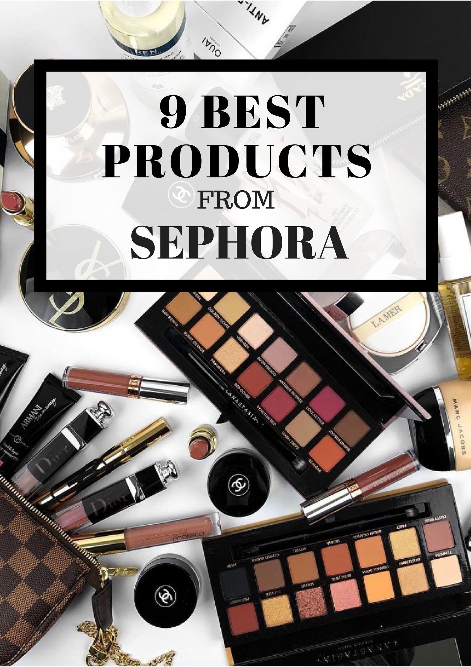 9 Best Beauty Products From Sephora From Luxe With Love Sephora Sephora Makeup Beauty