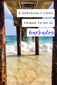 8 Can't Miss Experiences in Barbados - Island Girl In-Transit