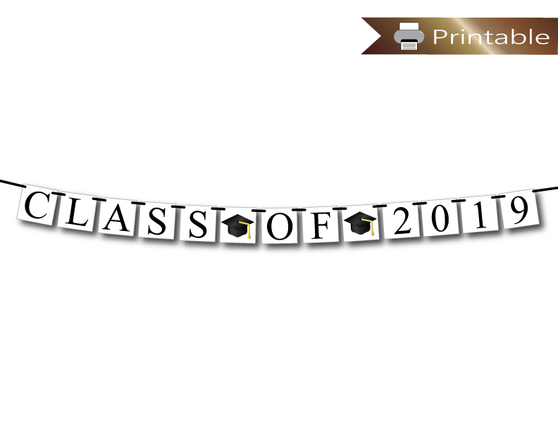 Printable Class Of 2019 Banner Graduation Party In 2019 Graduation Party Decor Class Reunion Decorations Reunion Decorations