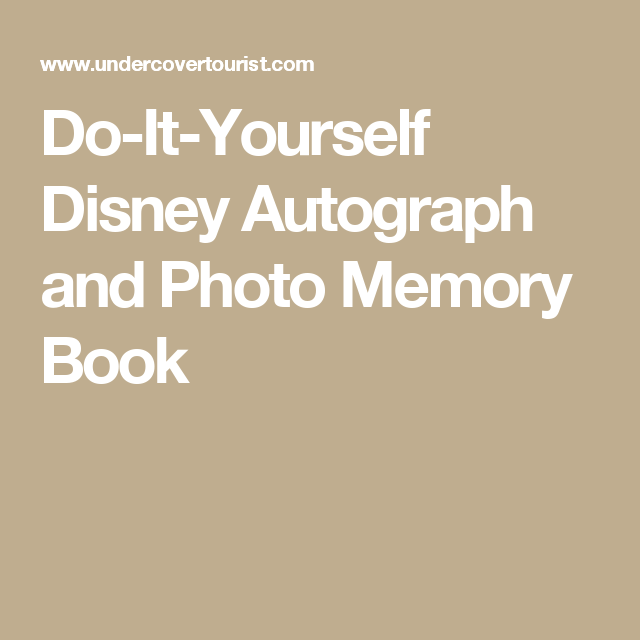 Do it yourself disney autograph and photo memory book photo do it yourself disney autograph and photo memory book solutioingenieria Choice Image