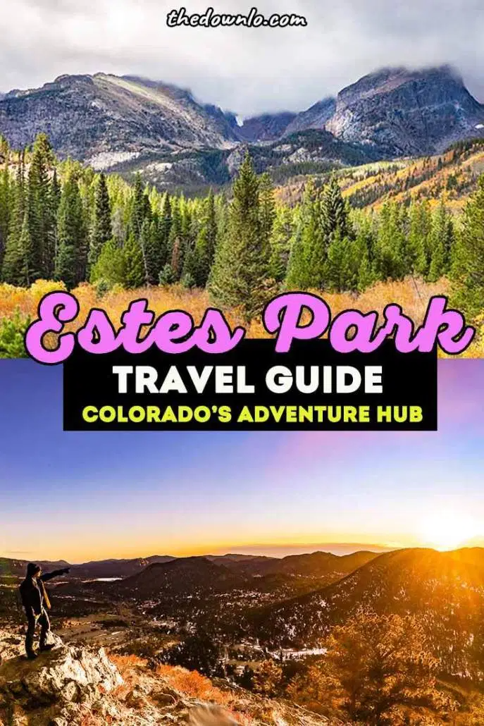 The Best Adventure Things To Do In Estes Park By Season In 2020 Colorado Travel Beautiful Places To Travel Colorado Travel Guide