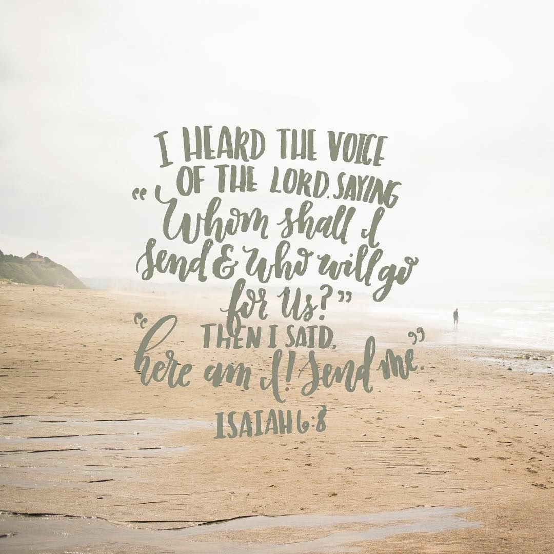 Mission Trip Quotes: Isaiah 6:8 // Here I Am Send Me! // Bible Verse