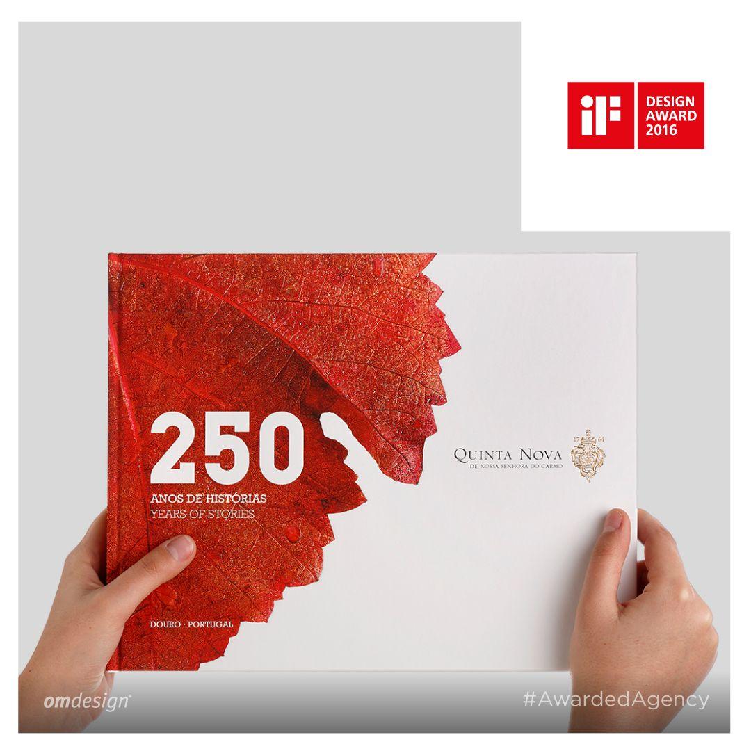 """Livro """"250 Anos de Histórias""""  #Omdesign #Design #Portugal #LeçadaPalmeira #Since1998 #AwardedAgency #DesignAwards #BookDesign #QuintaNova #QuintaNovadeNossaSenhoradoCarmo #Douro #IVDP #Awards #iFDesign #iFDesignAward #iFWinner"""