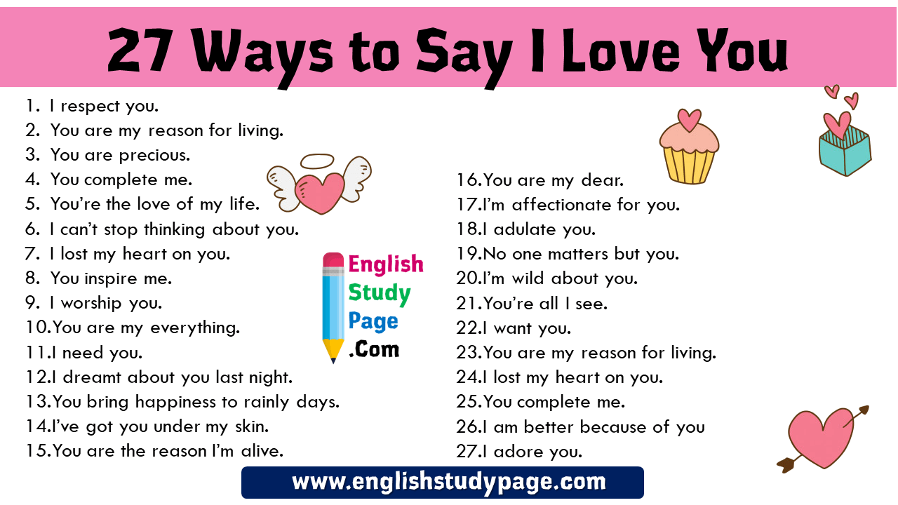 27 Ways To Say I Love You In English Speaking 1 I Respect You 2 You Are My Reason For Living 3 You Are Preciou Other Ways To Say Say I Love You I